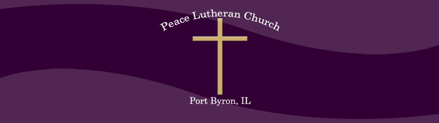Peace Lutheran Church Port Byron, IL